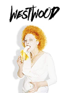 Movie poster for Westwood: Punk Activist Icon